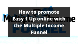 How to promote Easy 1 Up online